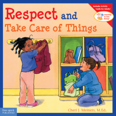Respect And Take Care Of Things Paperback Learning To Get Along