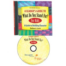 Leader's Guide To What Do You Stand For? For Kids CD