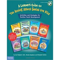 A Leader's Guide To The Adding Assets Series For Kids Activities And Strategies For Positive Youth Development Paperback