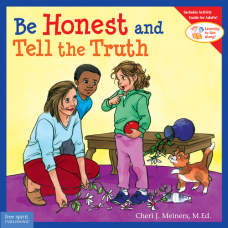 Be Honest And Tell The Truth Paperback Learning To Get Along