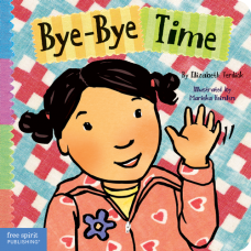 Bye-Bye Time Board Book Toddler Tools