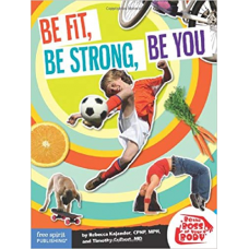 Be Fit Be Strong Be You Paperback Be The Boss Of Your Body