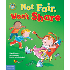 Not Fair Won't Share A Book About Sharing Hardcover Our Emotions And Behavior