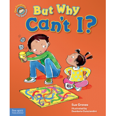 But Why Can't I? A Book About Rules Hardcover Our Emotions And Behavior