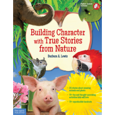 Building Character With True Stories From Nature Paperback