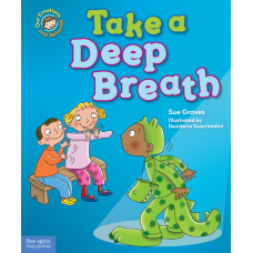 Take A Deep Breath A Book About Being Brave Hardcover Our Emotions And Behavior