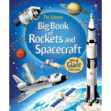 Usborne Big Book Of Rockets & Spacecraft