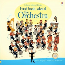 Usborne First Book About The Orchestra Music Book