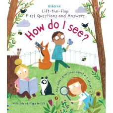 Usborne Lift-The-Flap First Questions And Answers How Do I See?