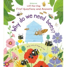 Usborne Lift-The-Flap First Questions And Answers Why Do We Need Bees?