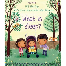 Usborne Very First Lift-The-Flap Questions And Answers What Is Sleep?